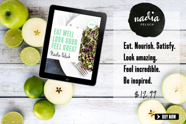 eat well look good feel great | Nadia Felsch